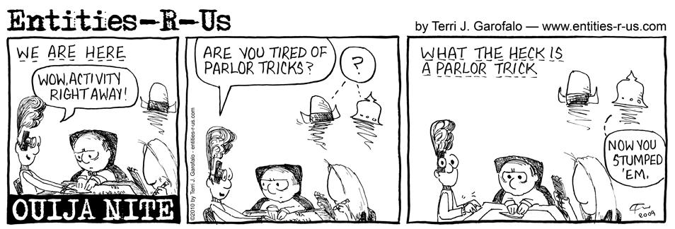Ouija Parlor Tricks