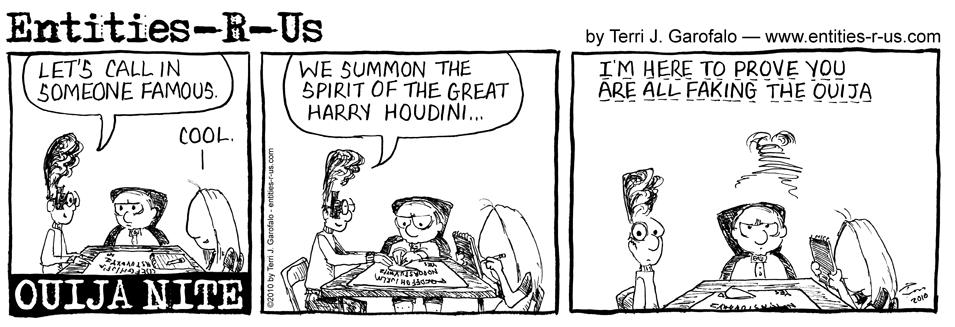 Ouija Houdini