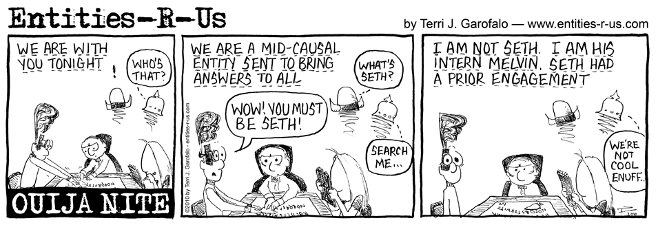 Ouija Mid Causal Entity