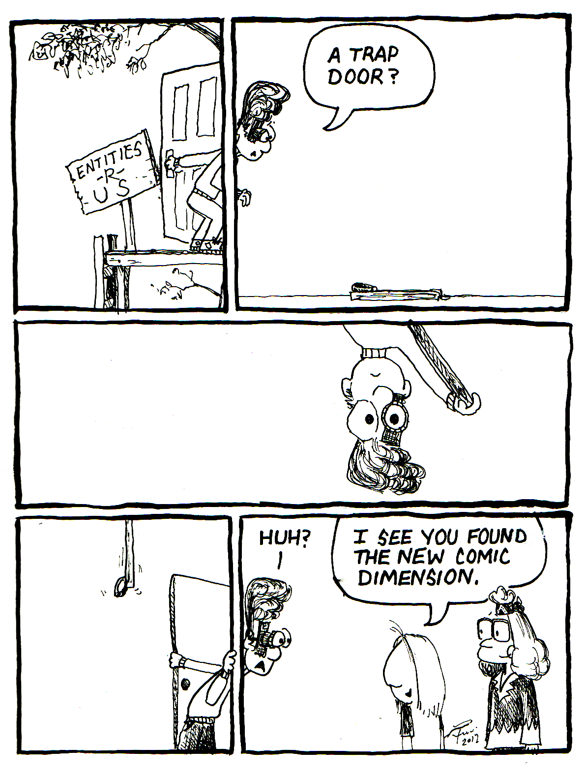 Finally, the comics are back even though my computer is still on the fritz. Cartoons the old fashioned way once again.