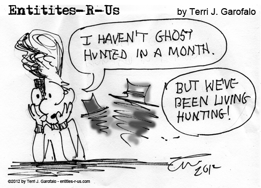 I haven't ghost hunted in a while and I'm missing it... hence the inspiration.