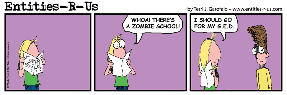 I met with a Cable ad rep who's son is going to Zombie school in California! So, it spawned a cartoon.